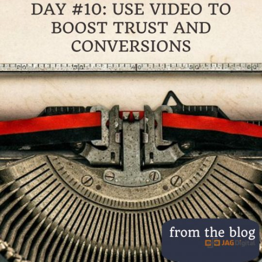 day 10: video to boost trust