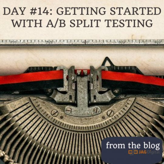 day 14: getting started split testing